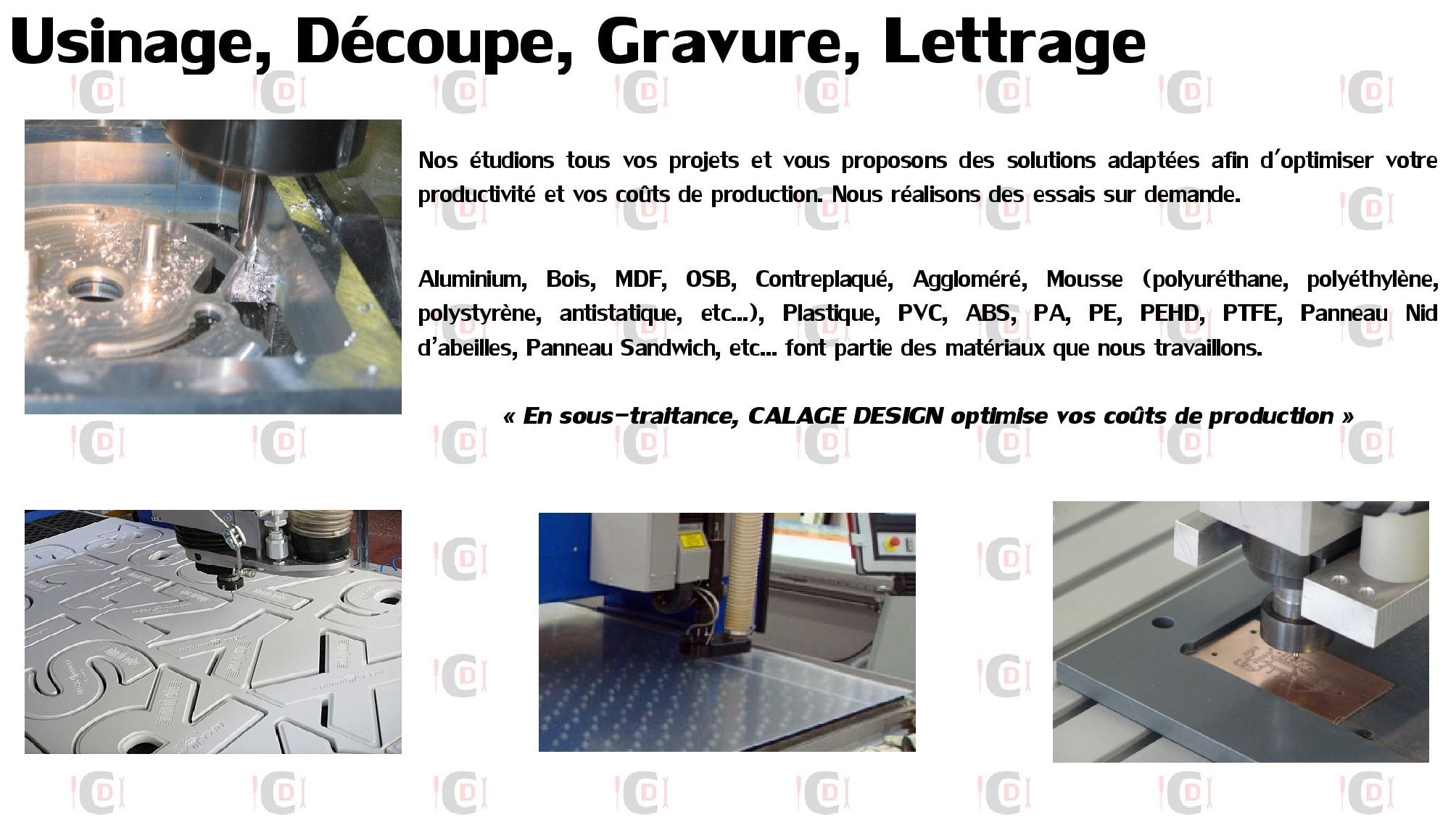 usinage d coupe gravure lettrage calage design. Black Bedroom Furniture Sets. Home Design Ideas